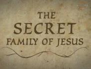 Тайная семья Иисуса (Видео)