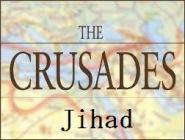 Правда о крестовых походах (Видео) часть 3 - Джихад