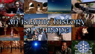 Мусульманская история Европы / An Islamic History